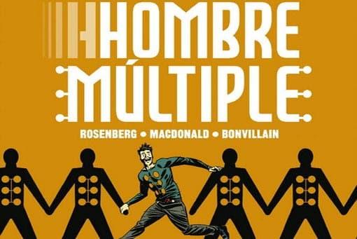 Hombre Múltiple: Todo tiene sentido al final (Marvel - Panini Cómics)