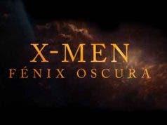 Espectacular tráiler final de X-Men: Fénix Oscura