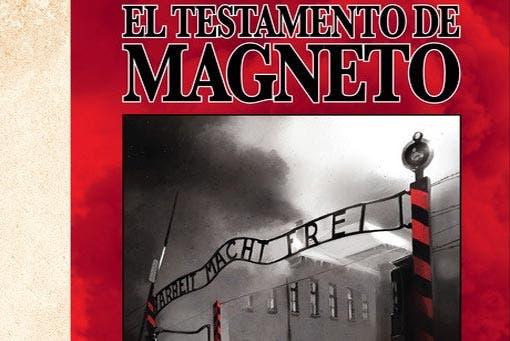 El testamento de Magneto (Marvel - Panini Cómics)