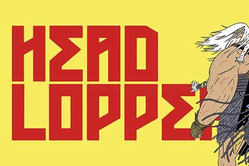 Head Lopper El Cortacabezas y La isla o una plaga de bestias