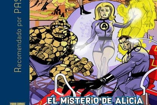 Los 4 Fantásticos: El misterio de Alicia (Marvel - Panini Cómics)
