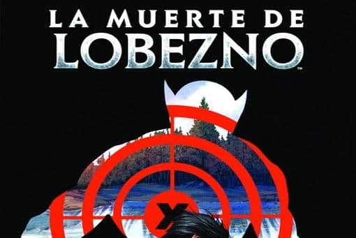 La Muerte de Lobezno (Marvel - Panini Cómics)