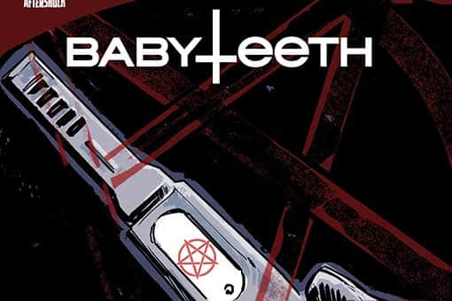 AFTERSHOCK Babyteeth Tomo 1. El anticristo ha nacido