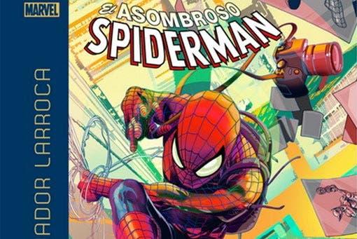 El Asombroso Spiderman: Mi tío, mi enemigo (Marvel - Panini Cómics)