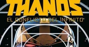 Thanos: El Conflicto del Infinito (Marvel - Panini Cómics)