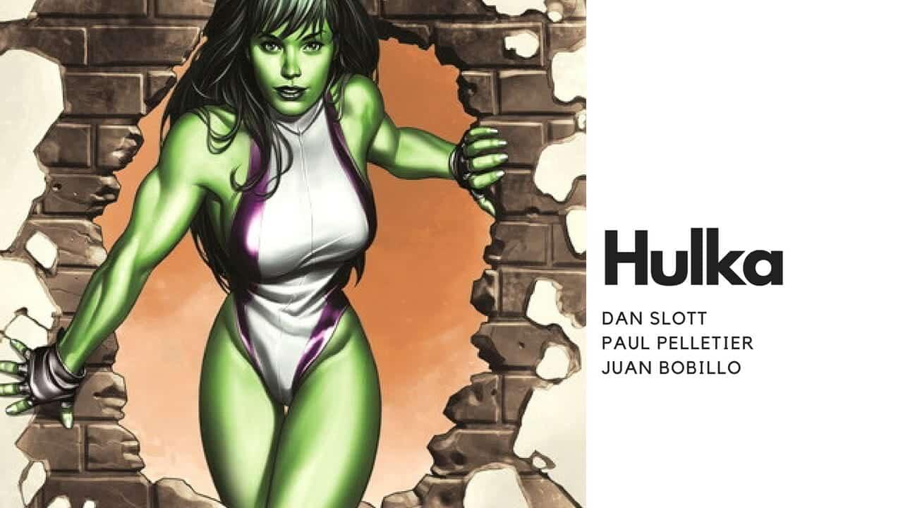 Hulka de Dan Slott (Marvel - Panini Cómics)