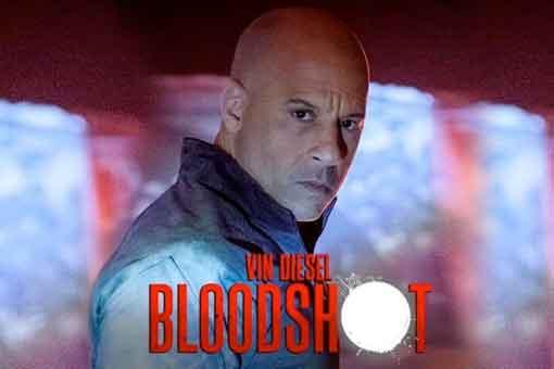 Bloodshot fecha de estreno, reparto, tráiler y sinopsis