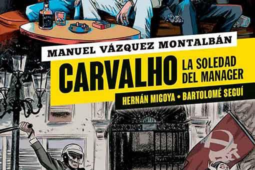 Reseña de Carvalho. La soledad del manager