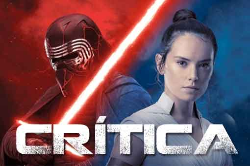 Crítica de Star Wars: El ascenso de Skywalker