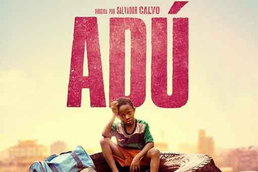 Critica a Adú. Una película que transmite verdad