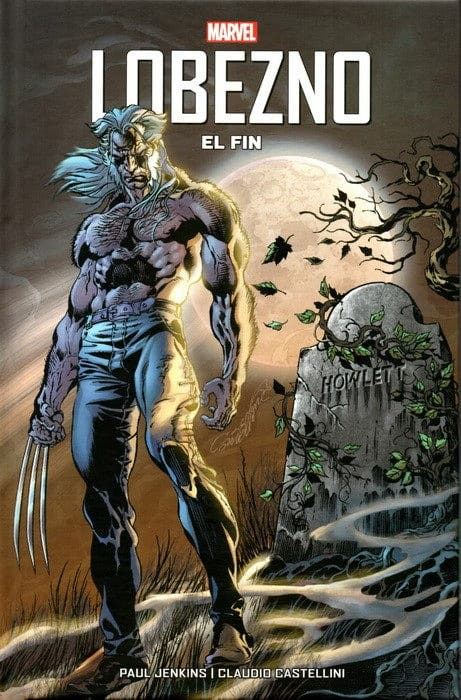 Lobezno: El fin (Cómic 100% Marvel HC)