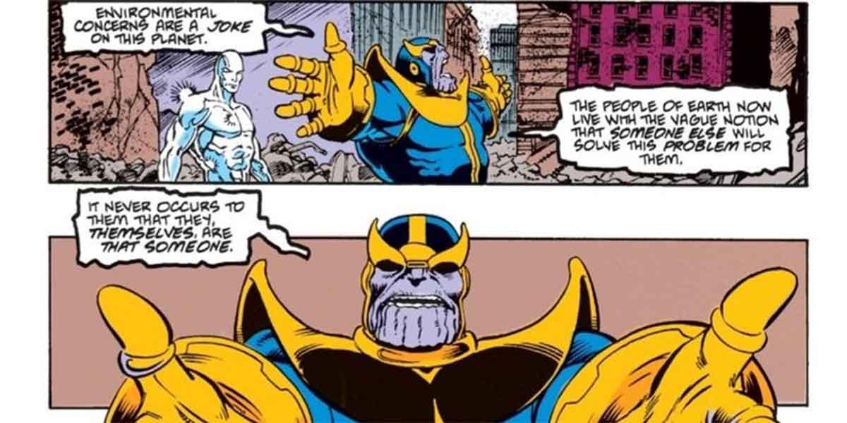 Thanos demuestra que los humanos están matando la Tierra