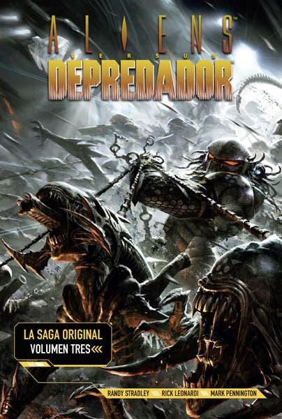 Aliens vs depredador. La saga original 3
