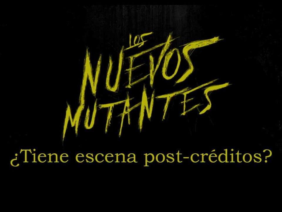 Los Nuevos Mutantes: ¿Tiene escena post-créditos?