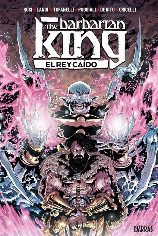The Barbarian King Vol. 2: El Rey caído