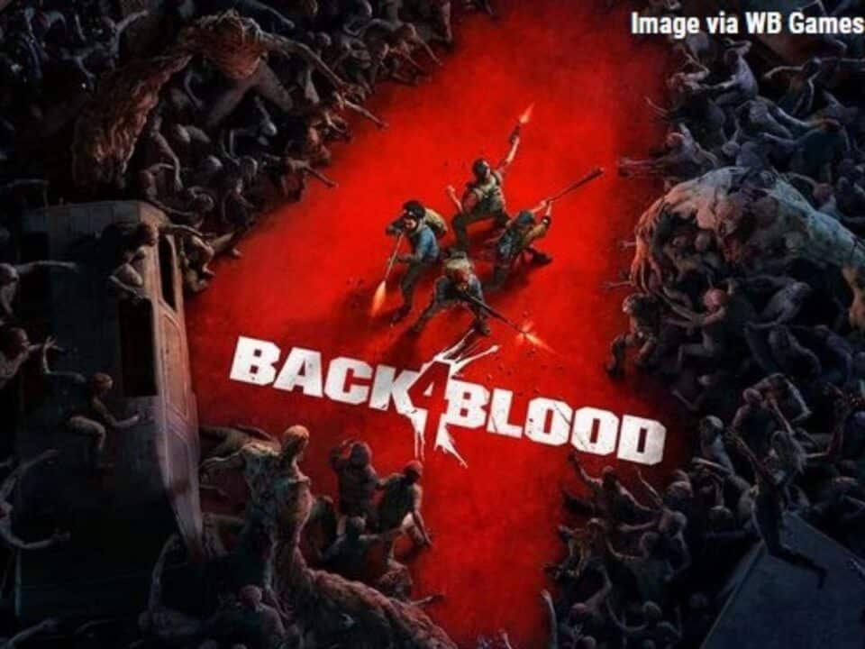 Back 4 Blood retrasó su lanzamiento hasta octubre