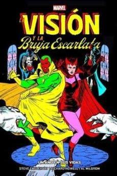 100% Marvel HC. La Visión y la Bruja Escarlata: Un año en sus vidas